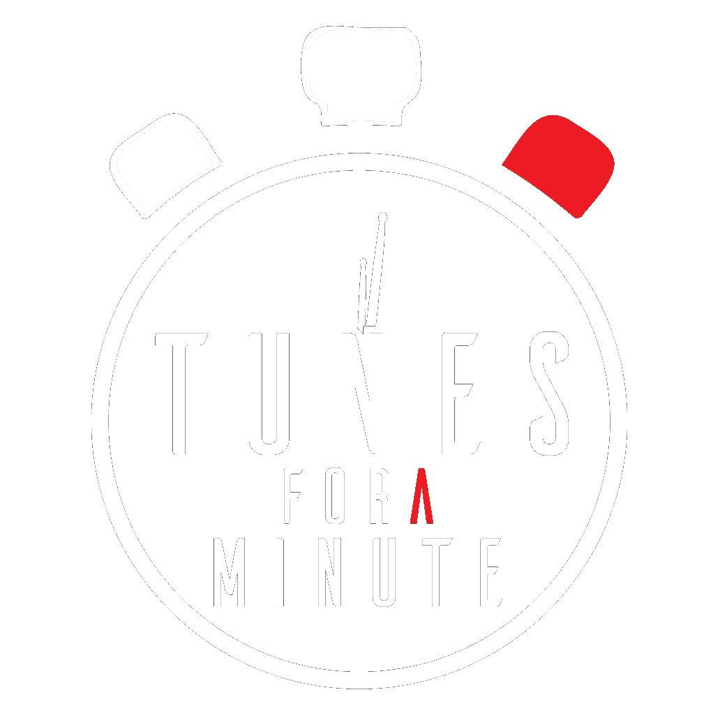Tunes For A Minute